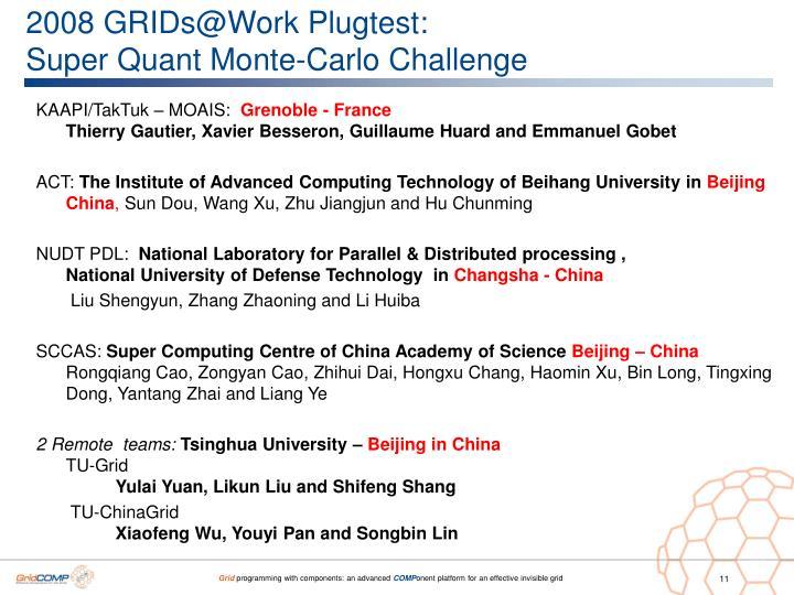 2008 GRIDs@Work Plugtest: