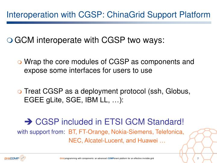 Interoperation with CGSP: ChinaGrid Support Platform