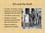 gi s and the draft