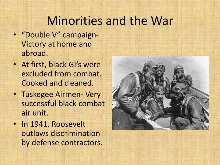 Minorities and the War