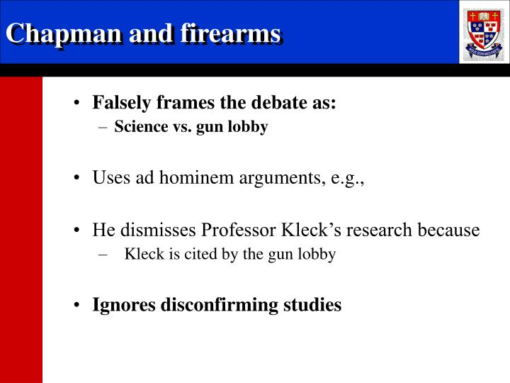 Chapman and firearms