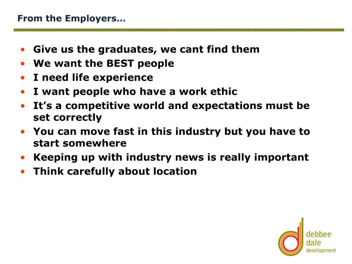 From the Employers…