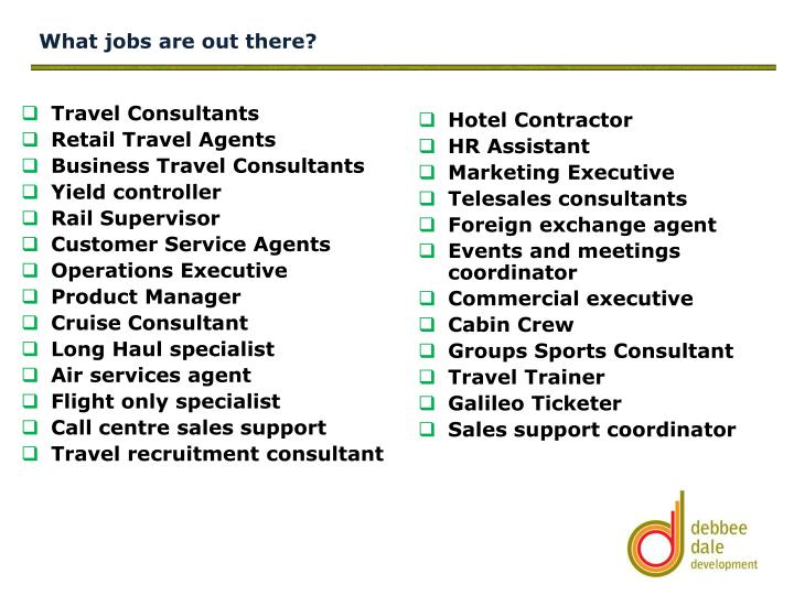 What jobs are out there?
