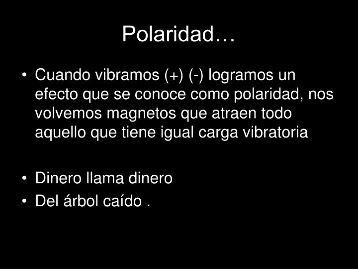 Polaridad…