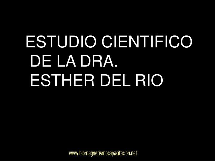ESTUDIO CIENTIFICO