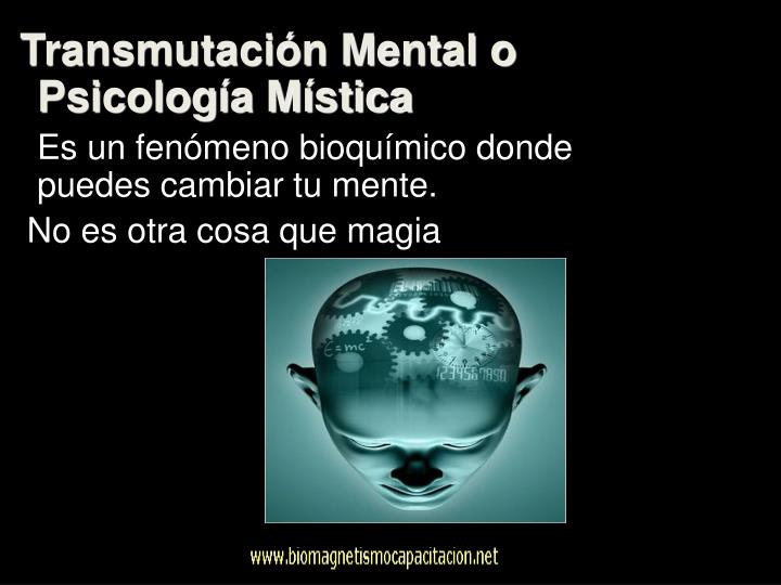 Transmutación Mental o Psicología Mística