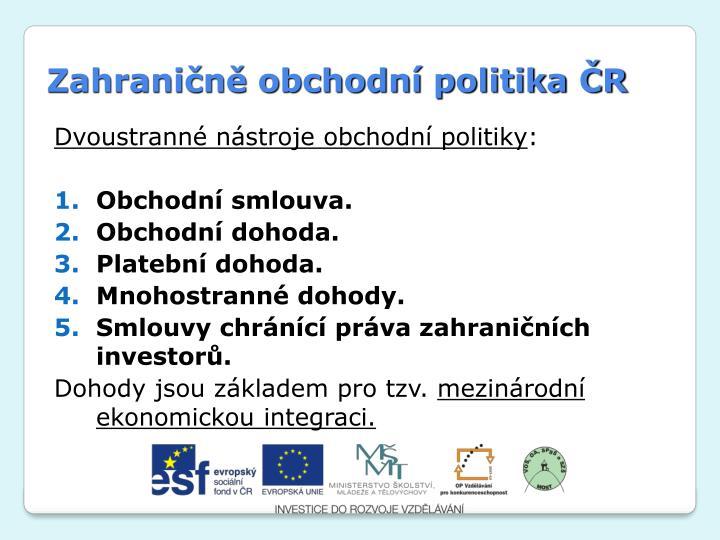 Zahraničně obchodní politika ČR