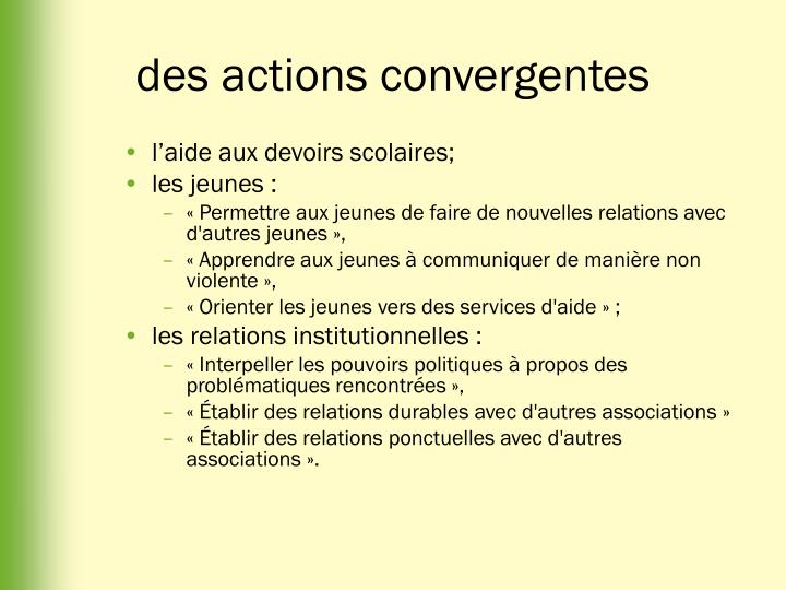 des actions convergentes