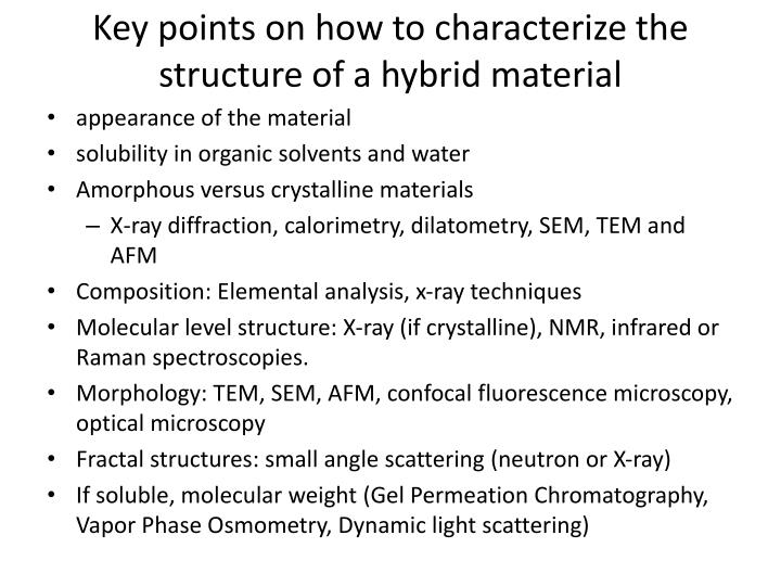 Key points on how to characterize the structure of a hybrid material