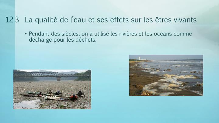 12.3  La qualité de l'eau et ses effets sur les êtres vivants