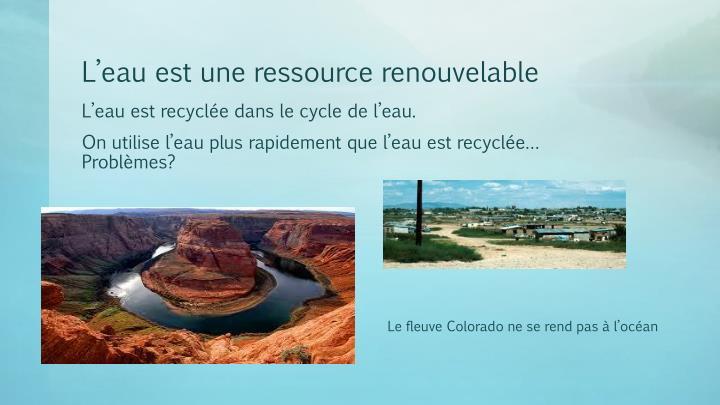 L'eau est une ressource renouvelable