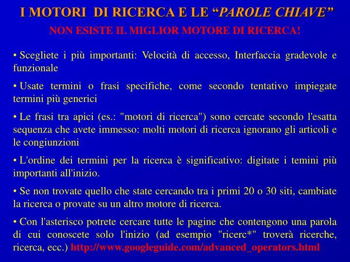 """I MOTORI  DI RICERCA E LE """""""