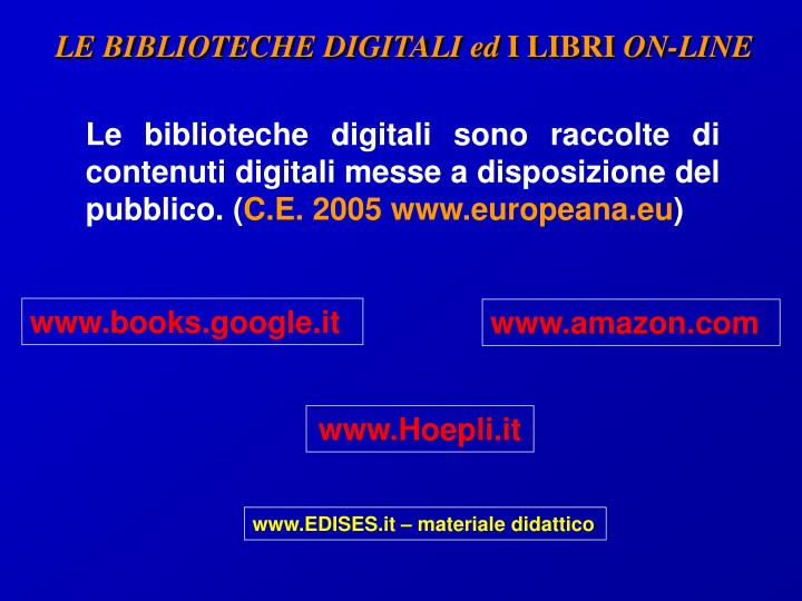 LE BIBLIOTECHE DIGITALI ed