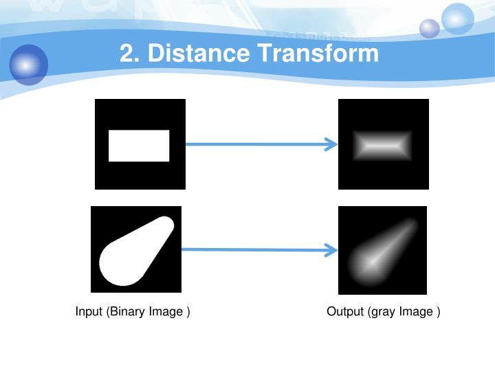 2. Distance Transform