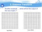 2 distance transform7