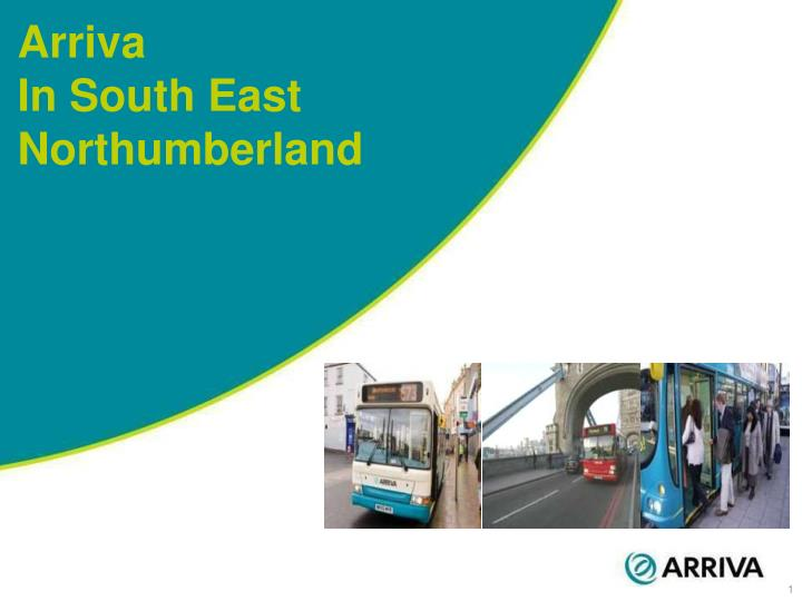 Arriva in south east northumberland