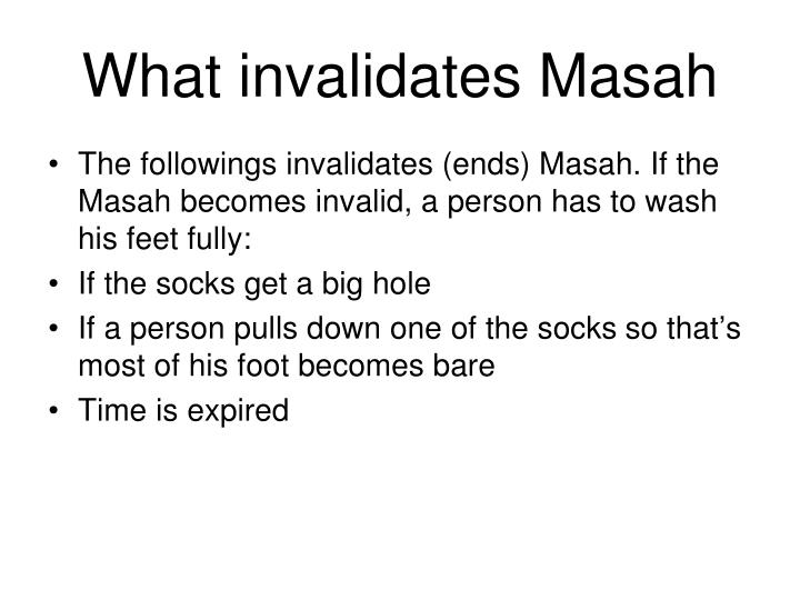 What invalidates Masah