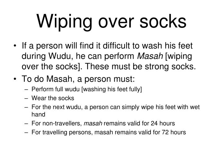Wiping over socks
