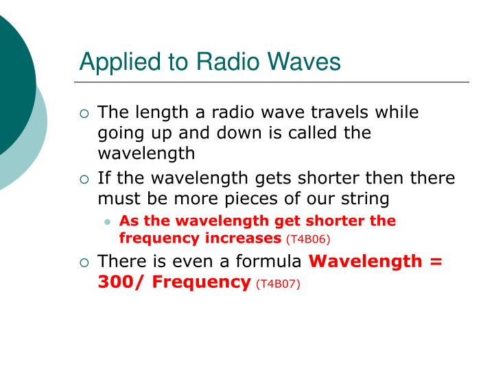 Applied to Radio Waves