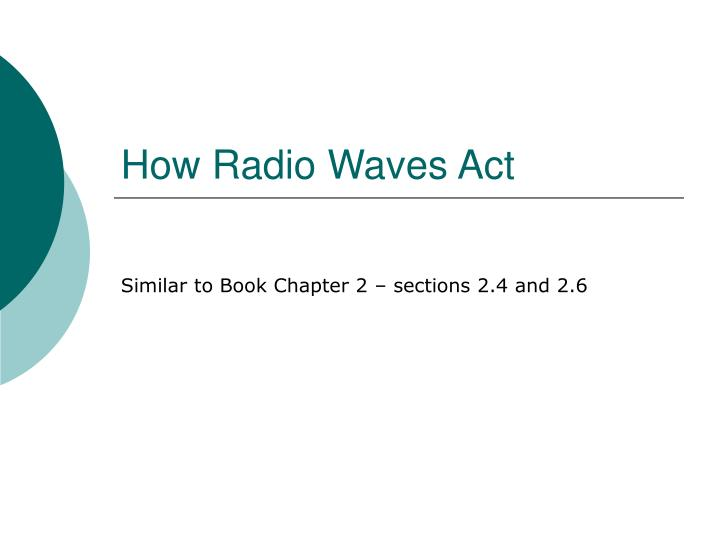 How Radio Waves Act