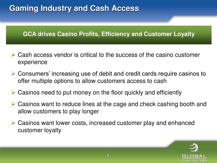 Gaming Industry and Cash Access