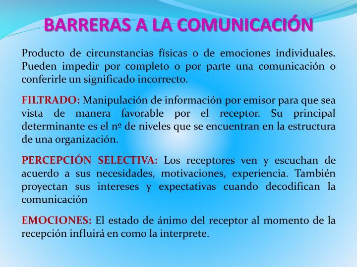 BARRERAS A LA COMUNICACIÓN