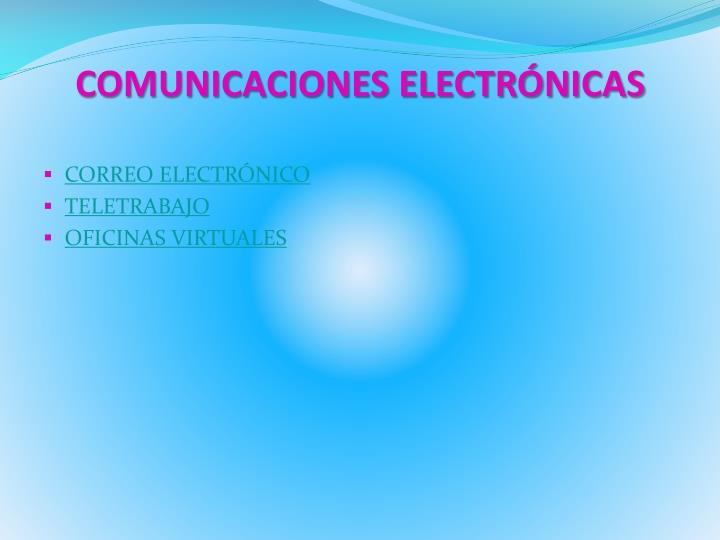 COMUNICACIONES ELECTRÓNICAS