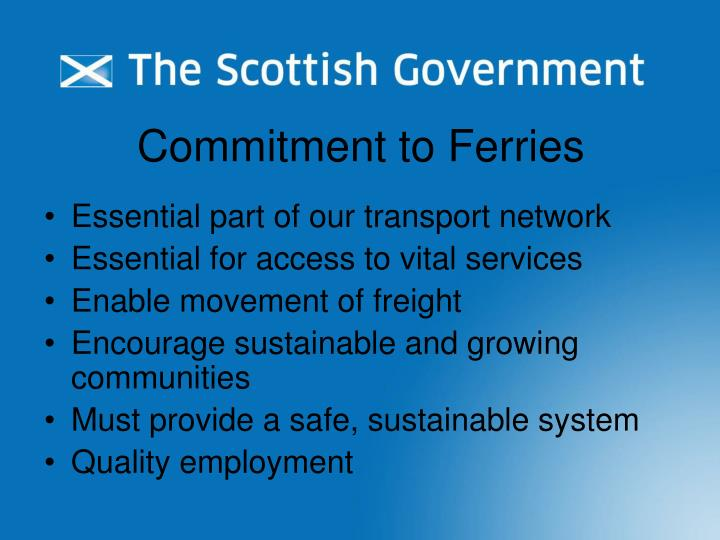 Commitment to ferries