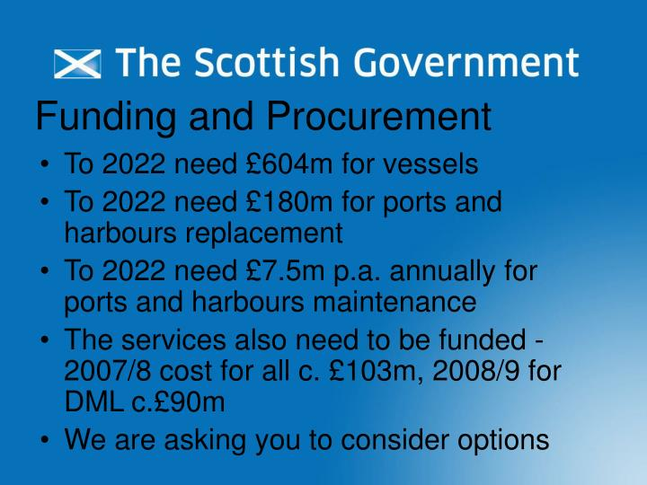 Funding and Procurement