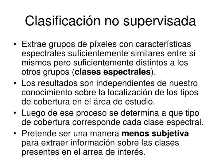 Clasificación no supervisada