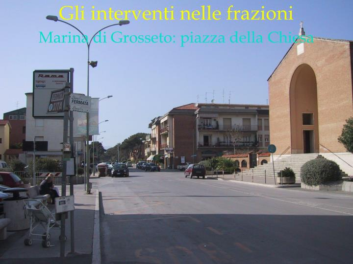 Marina di Grosseto: piazza della Chiesa