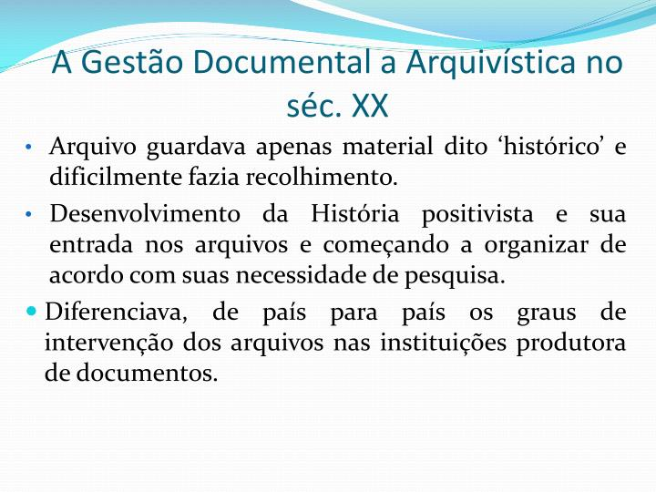 A Gestão Documental a Arquivística no séc. XX