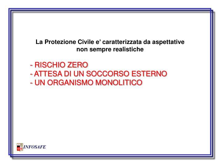 La Protezione Civile e