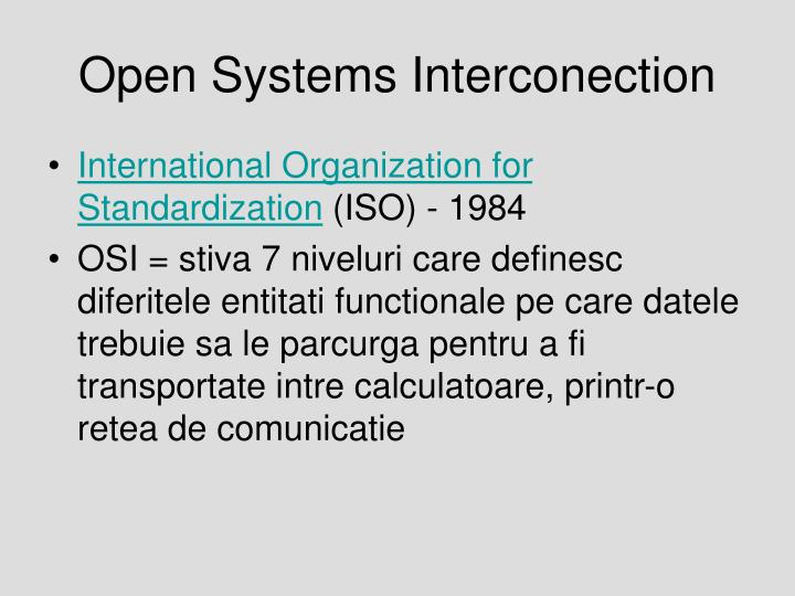 Open Systems Interconection