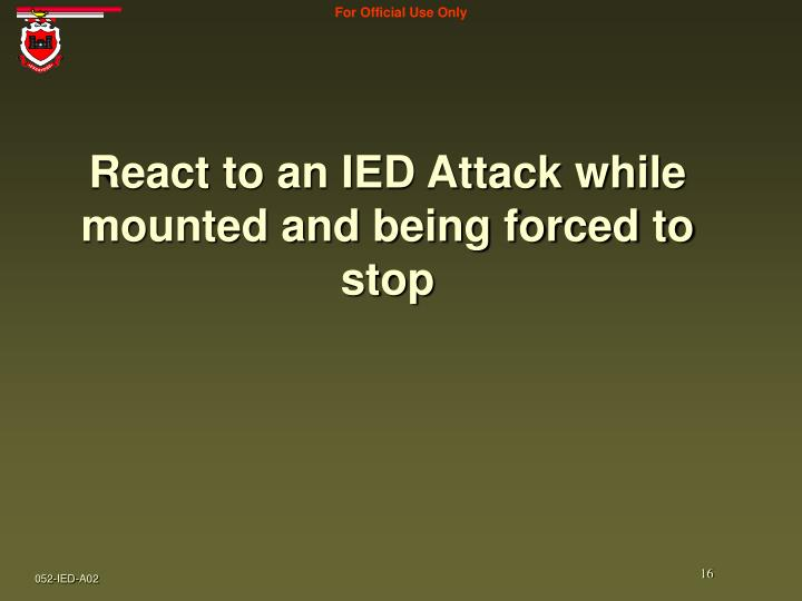ppt - react to an improvised explosive device  ied  attack powerpoint presentation