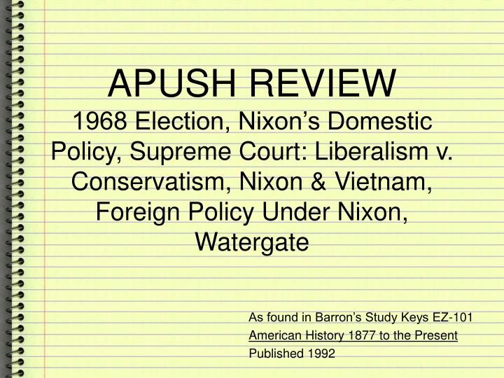 as found in barron s study keys ez 101 american history 1877 to the present published 1992