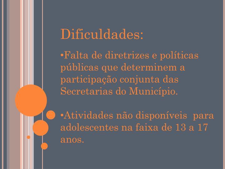 Dificuldades: