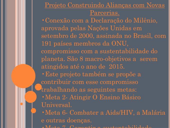 Projeto Construindo Alianças com Novas Parcerias.