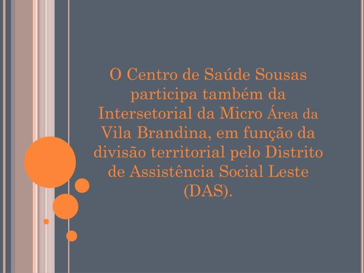 O Centro de Saúde Sousas participa também da Intersetorial da Micro