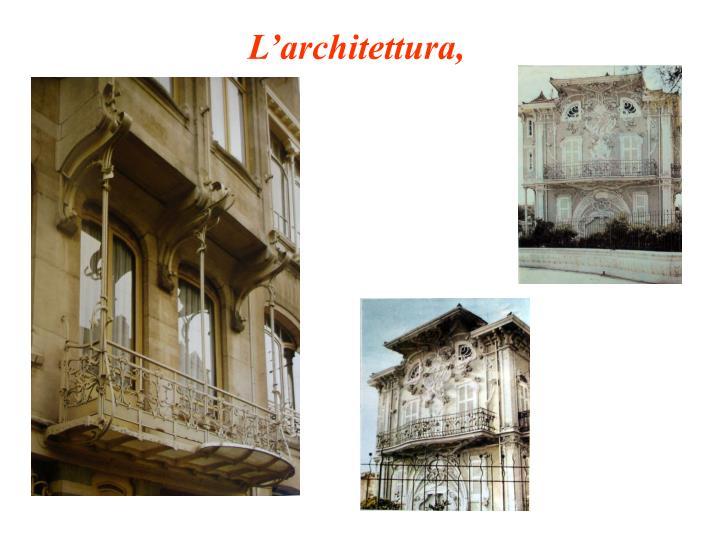 L'architettura,