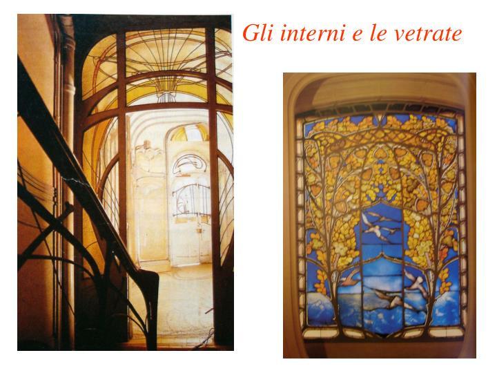 Gli interni e le vetrate