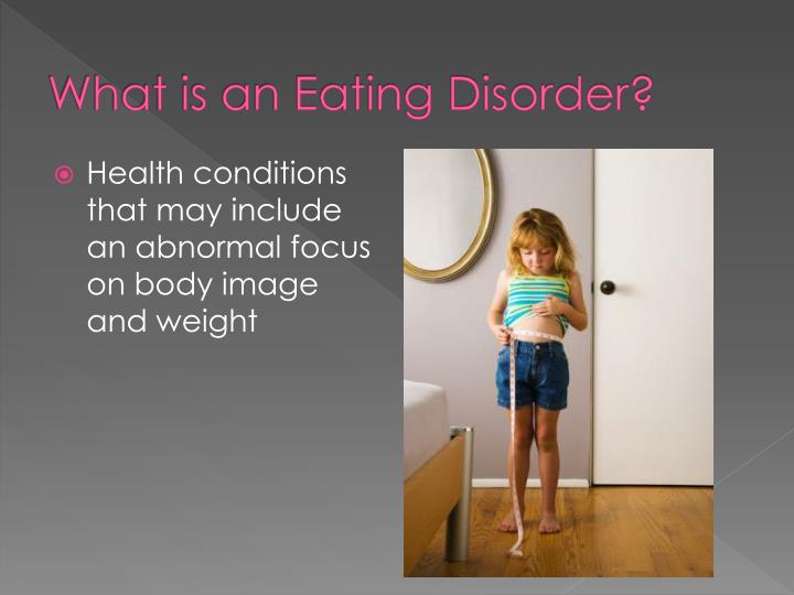 PPT - Eating Disorders PowerPoint Presentation - ID:5385650