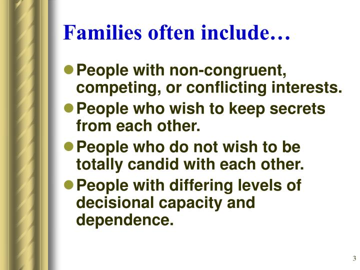 Families often include