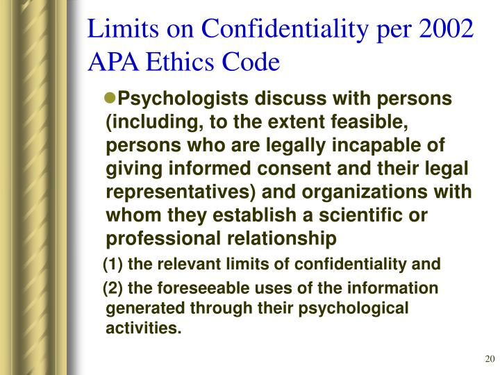 Limits on Confidentiality per 2002 APA Ethics Code
