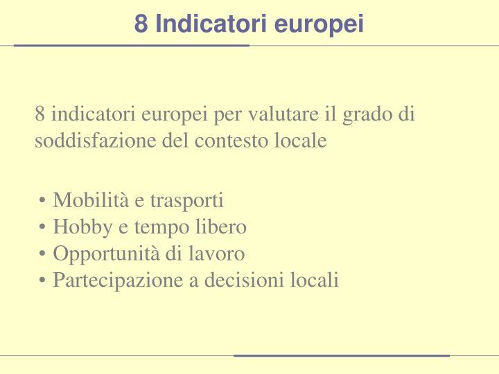 8 Indicatori europei