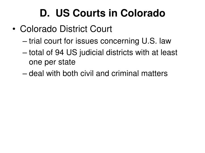 D.  US Courts in Colorado