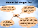 mencari fail dengan find