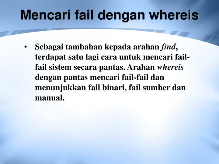 Mencari fail dengan whereis