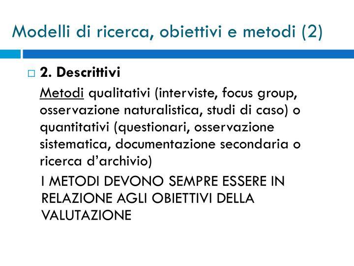 Modelli di ricerca, obiettivi e metodi