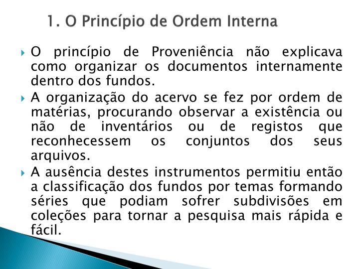 1. O Princípio de Ordem Interna